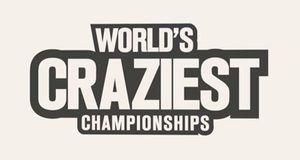 Worlds Craziest Championships