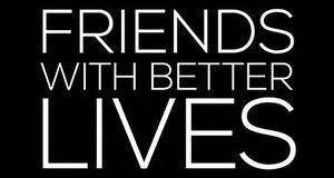 Friends with Better Lives